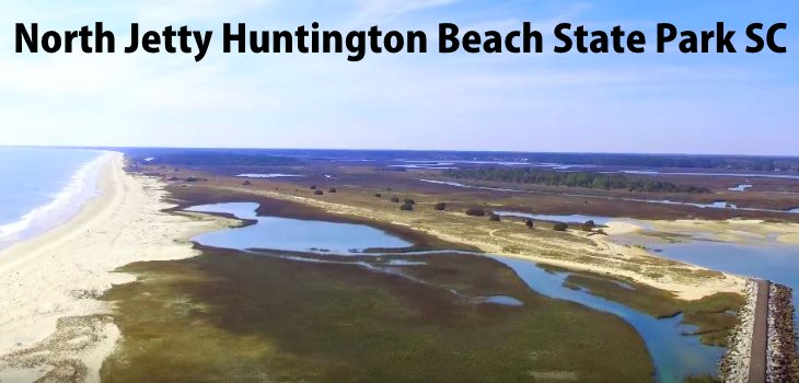 Huntington Beach State Park SC Jetty Drone